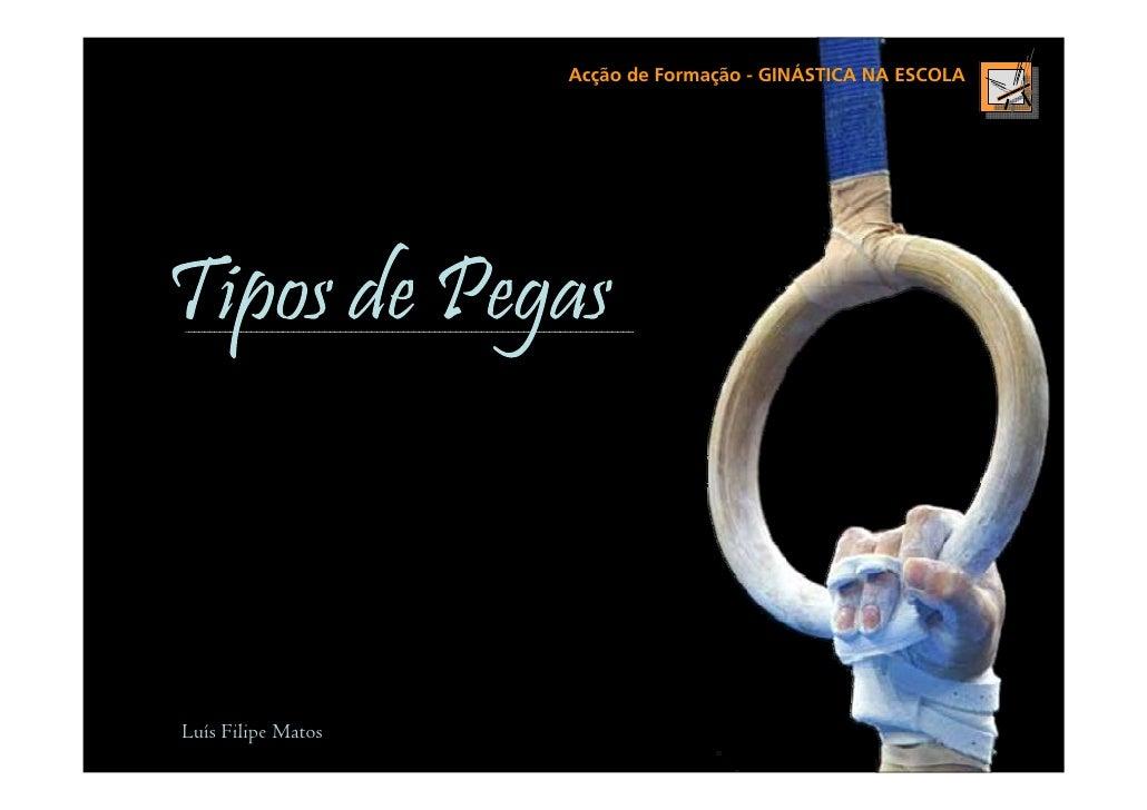 Acção de Formação - GINÁSTICA NA ESCOLALuís Filipe Matos