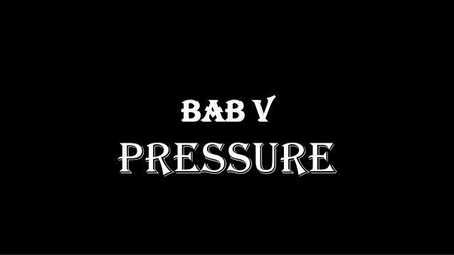 BAB V PRESSURE