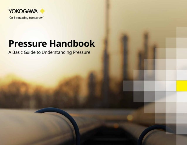 Pressure Handbook A Basic Guide to Understanding Pressure