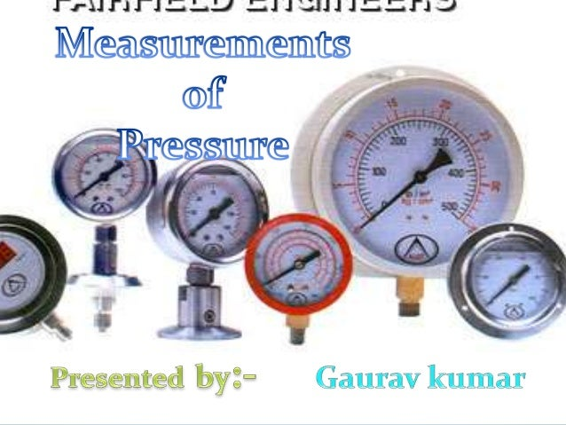 Pressure Measuring Instruments : Pressure measuring devices