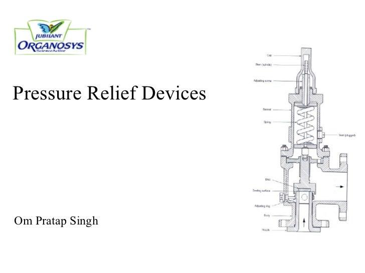 Pressure Relief Devices Om Pratap Singh
