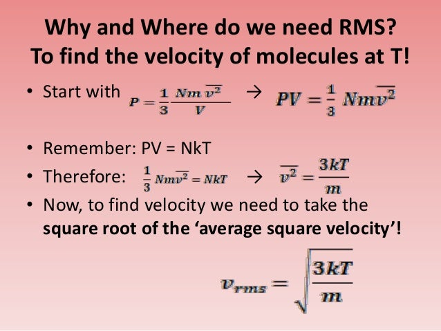 What Does Rms Mean >> Pressure, temperature and 'rms' related to kinetic model