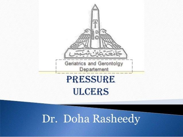 Pressure     ulcersDr. Doha Rasheedy