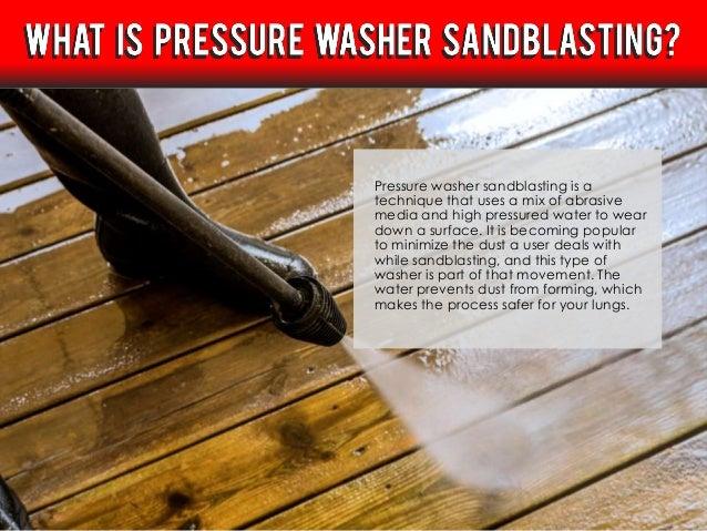 Pressure washer sandbasting Slide 2
