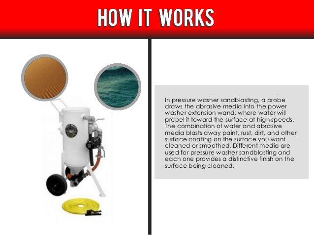 Pressure washer sandbasting Slide 3