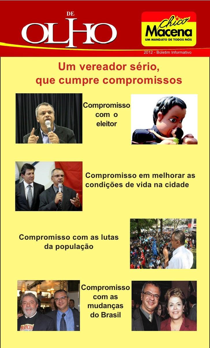 2012 - Boletim Informativo        Um vereador sério,    que cumpre compromissos               Compromisso                 ...