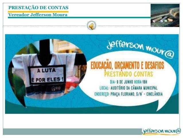 PRESTAÇÃO DE CONTAS Vereador Jefferson Moura