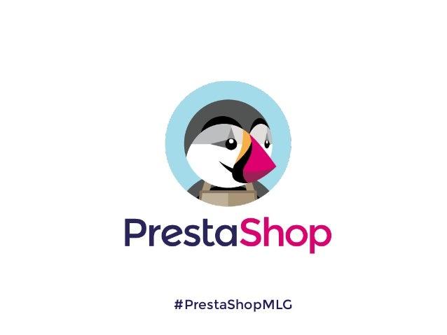 #PrestaShopMLG
