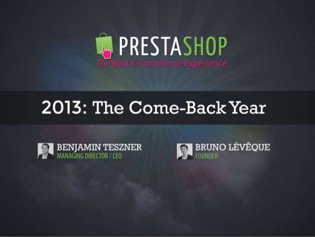 PrestaShop - 2013, the come-back year // Introducing PrestaShop v1.6