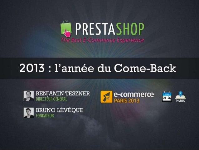 PrestaShop - 2013, l'année du come-back // Présentation v1.6