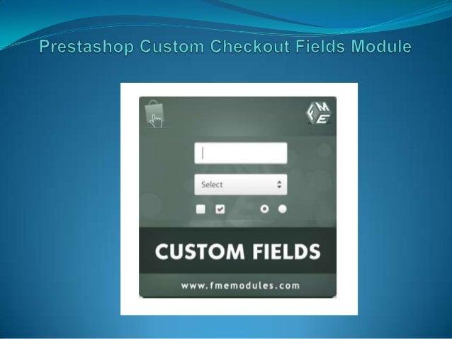"""PrestaShop Custom Checkout Fields Module o This PrestaShop custom fields module is developed by """"FMM"""" (FMEModules) which i..."""