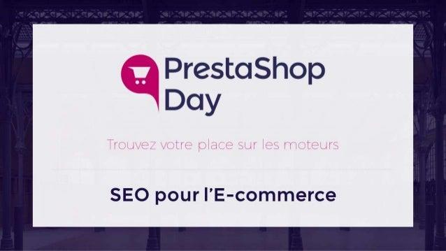 #PrestaShopDay - Atelier - SEO