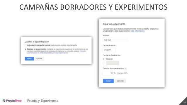 Prueba y Experimenta 24 CAMPAÑAS BORRADORES Y EXPERIMENTOS