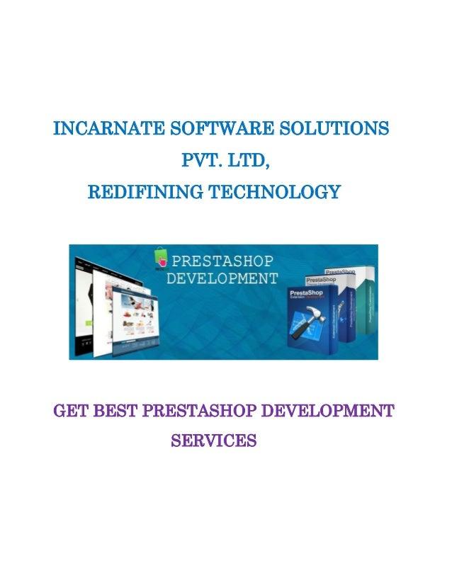 INCARNATE SOFTWARE SOLUTIONS PVT. LTD, REDIFINING TECHNOLOGY GET BEST PRESTASHOP DEVELOPMENT SERVICES