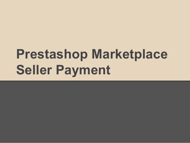 Prestashop Marketplace Seller Payment