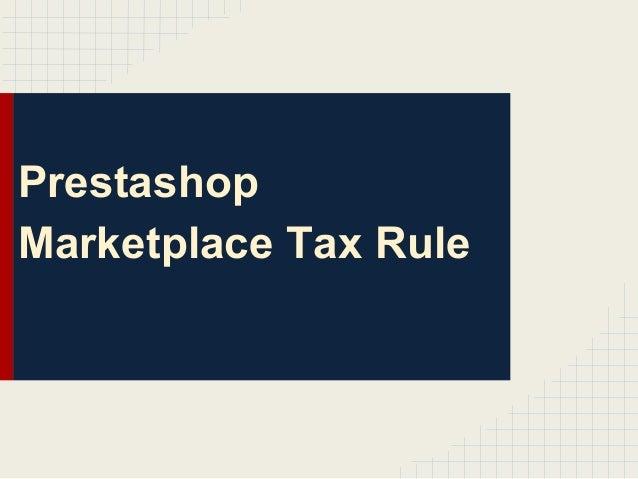 Prestashop Marketplace Tax Rule