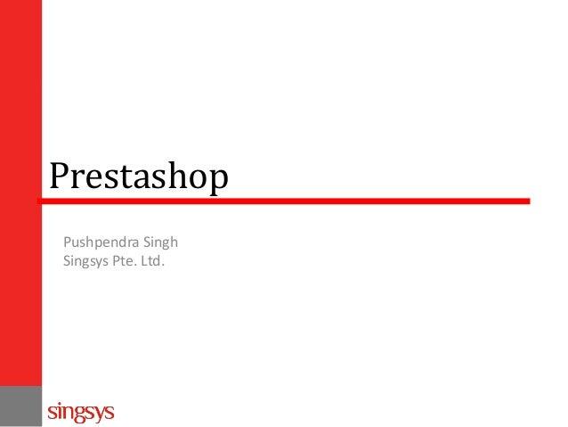 Prestashop Pushpendra Singh Singsys Pte. Ltd.