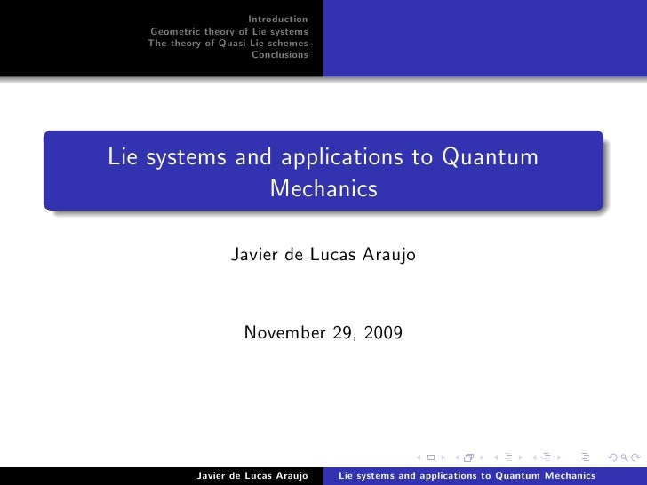 Introduction    Geometric theory of Lie systems    The theory of Quasi-Lie schemes                         Conclusions    ...