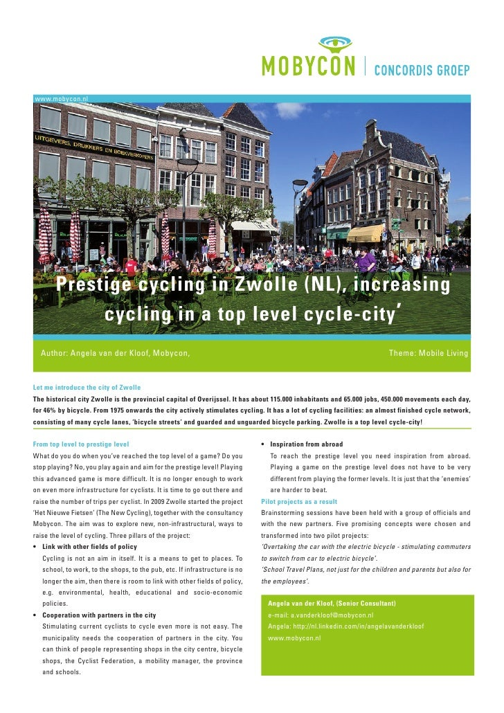 www.mobycon.nl        Prestige cycling in Zwolle (NL), increasing             cycling in a top level cycle-city '  Author:...