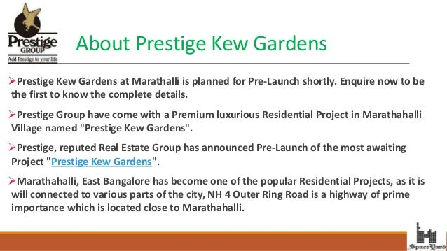 Prestige Kew Gardens Marathahalli Bangalore; 2.