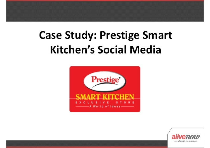 Case Study: Prestige Smart  Kitchen's Social Media