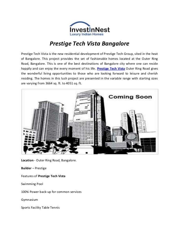 Prestige Tech Vista BangalorePrestige Tech Vista is the new residential development of Prestige Tech Group, sited in the h...