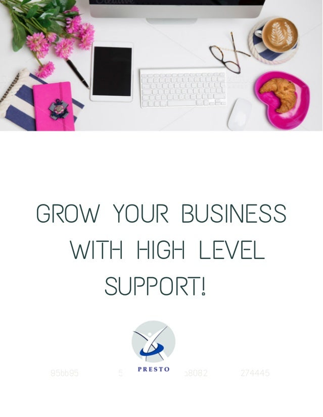 GROW YOUR BUSINESS WITH HIGH LEVEL SUPPORT! 95bb95 5bbac 4a8082 274445