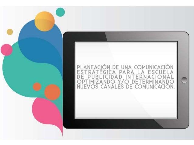 Porqué de la investigación • No ser convencionales • Incursionar en el medio • Hay que generar unidad de comunicación en m...