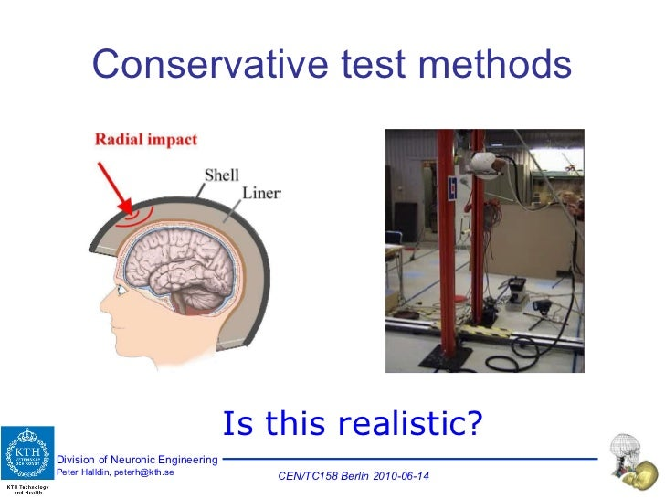 Conservative test methods Is this realistic?