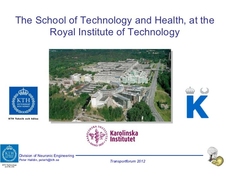 The School of Technology and Health, at the Royal Institute of Technology