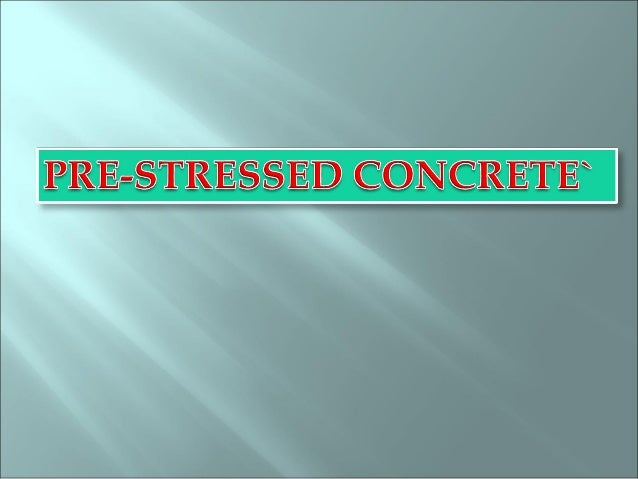  Prestressed concrete is a method for overcoming concrete's natural weakness in tension.  In 1904, Freyssinet attempted ...