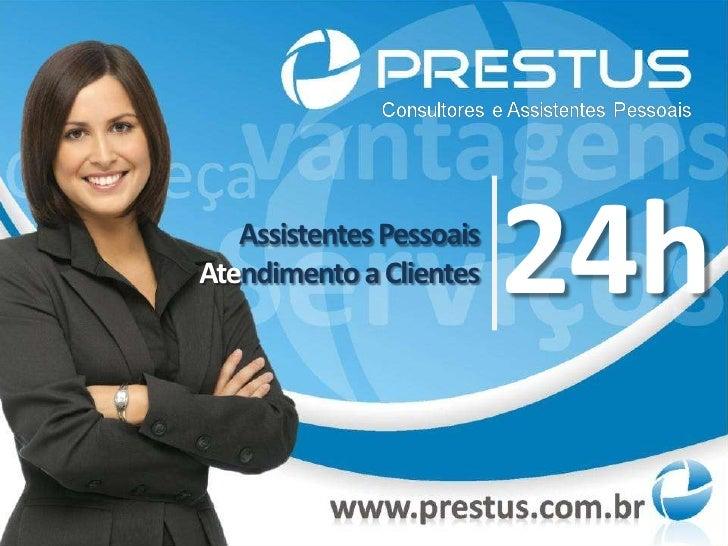 Assistentes PessoaisAtendimento a Clientes    24h
