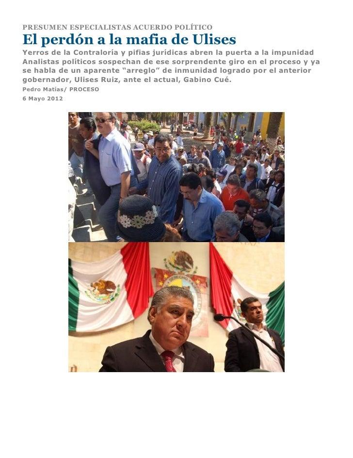 PRESUMEN ESPECIALISTAS ACUERDO POLÍTICOEl perdón a la mafia de UlisesYerros de la Contraloría y pifias jurídicas abren la ...