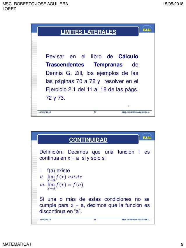 MSC. ROBERTO JOSE AGUILERA LOPEZ 15/05/2018 MATEMATICA I 9 RJAL 15/05/2018 MSC. ROBERTO AGUILERA L.17 Revisar en el libro ...