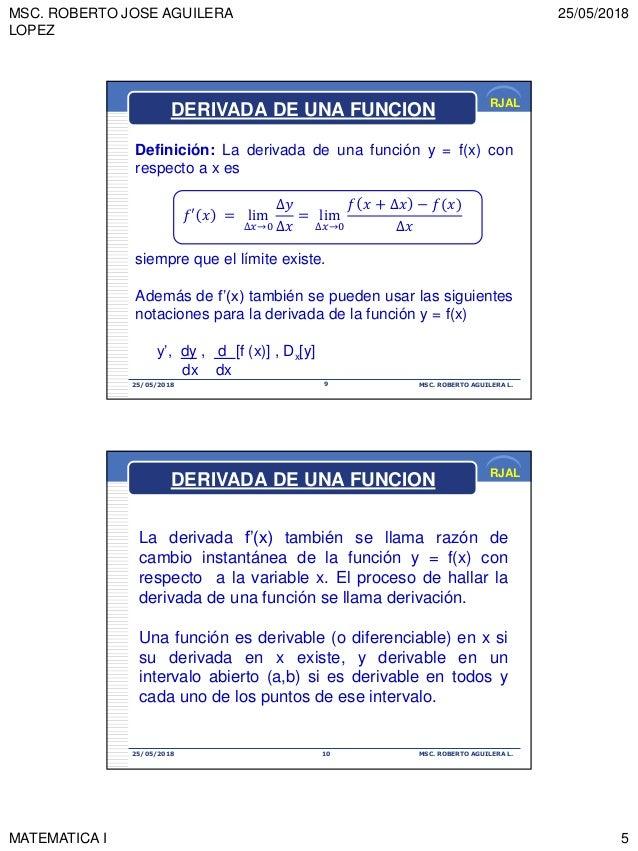 MSC. ROBERTO JOSE AGUILERA LOPEZ 25/05/2018 MATEMATICA I 5 RJAL 25/05/2018 MSC. ROBERTO AGUILERA L.9 Definición: La deriva...