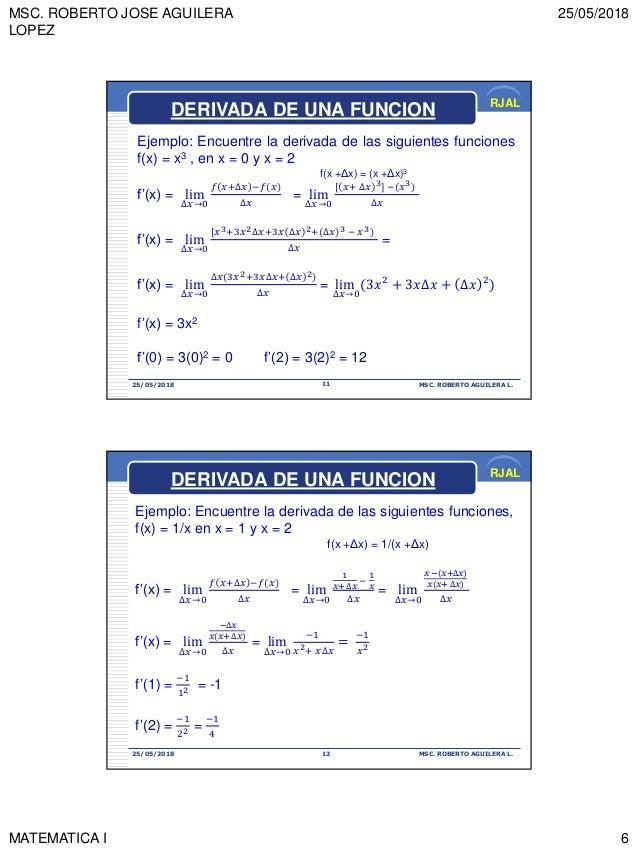 MSC. ROBERTO JOSE AGUILERA LOPEZ 25/05/2018 MATEMATICA I 6 RJAL 25/05/2018 MSC. ROBERTO AGUILERA L.11 Ejemplo: Encuentre l...