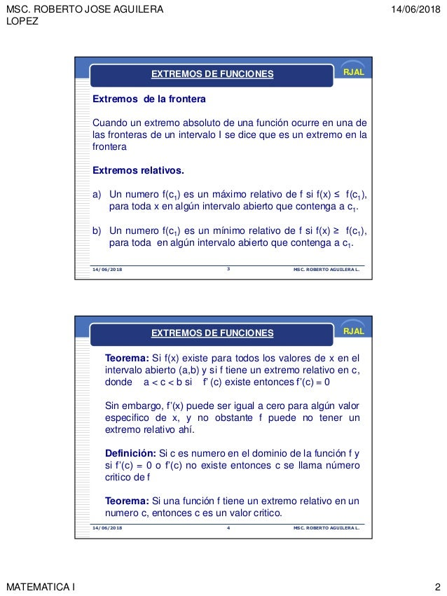 MSC. ROBERTO JOSE AGUILERA LOPEZ 14/06/2018 MATEMATICA I 2 RJAL 14/06/2018 MSC. ROBERTO AGUILERA L.3 Extremos de la fronte...