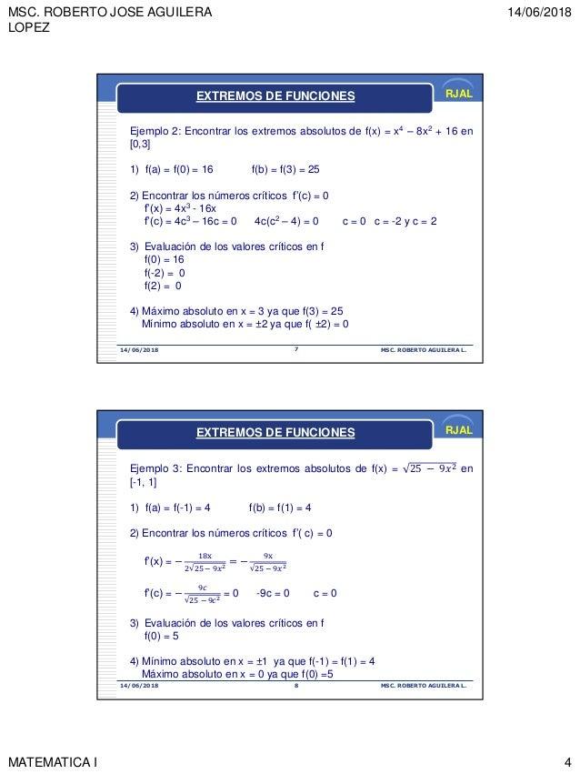 MSC. ROBERTO JOSE AGUILERA LOPEZ 14/06/2018 MATEMATICA I 4 RJAL 14/06/2018 MSC. ROBERTO AGUILERA L.7 Ejemplo 2: Encontrar ...
