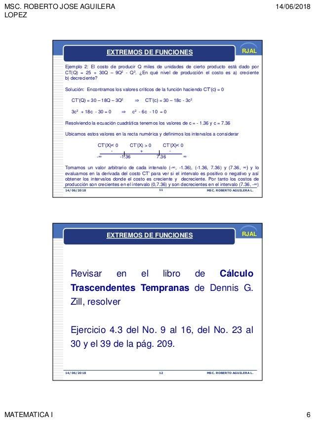 MSC. ROBERTO JOSE AGUILERA LOPEZ 14/06/2018 MATEMATICA I 6 RJAL 14/06/2018 MSC. ROBERTO AGUILERA L.11 Ejemplo 2: El costo ...