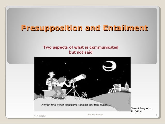analysis of the presupposition and entailment