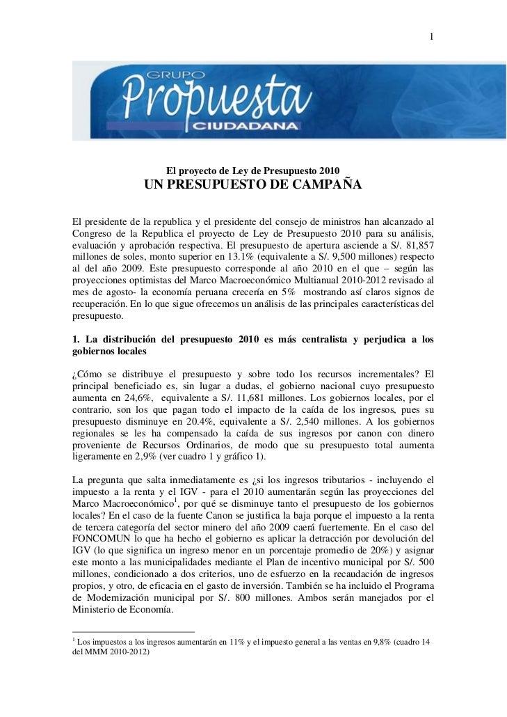 1                               El proyecto de Ley de Presupuesto 2010                     UN PRESUPUESTO DE CAMPAÑA  El p...