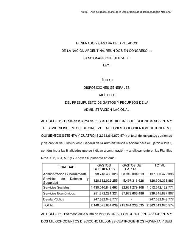 """""""2016 – Año del Bicentenario de la Declaración de la Independencia Nacional"""" EL SENADO Y CÁMARA DE DIPUTADOS DE LA NACIÓN ..."""
