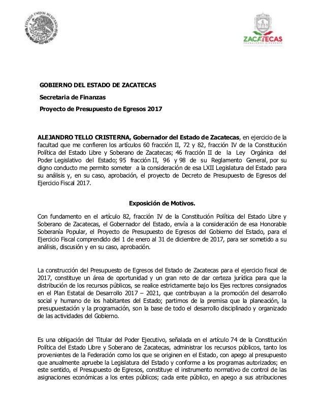 GOBIERNO DEL ESTADO DE ZACATECAS Secretaria de Finanzas Proyecto de Presupuesto de Egresos 2017 ALEJANDRO TELLO CRISTERNA,...