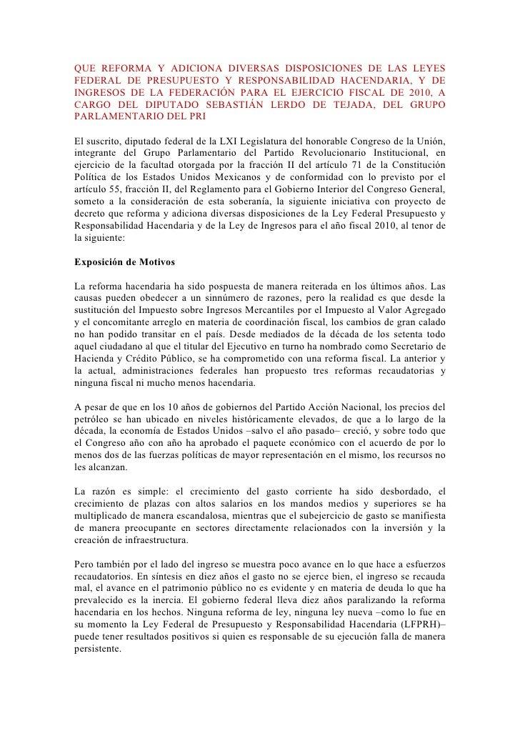 QUE REFORMA Y ADICIONA DIVERSAS DISPOSICIONES DE LAS LEYES FEDERAL DE PRESUPUESTO Y RESPONSABILIDAD HACENDARIA, Y DE INGRE...