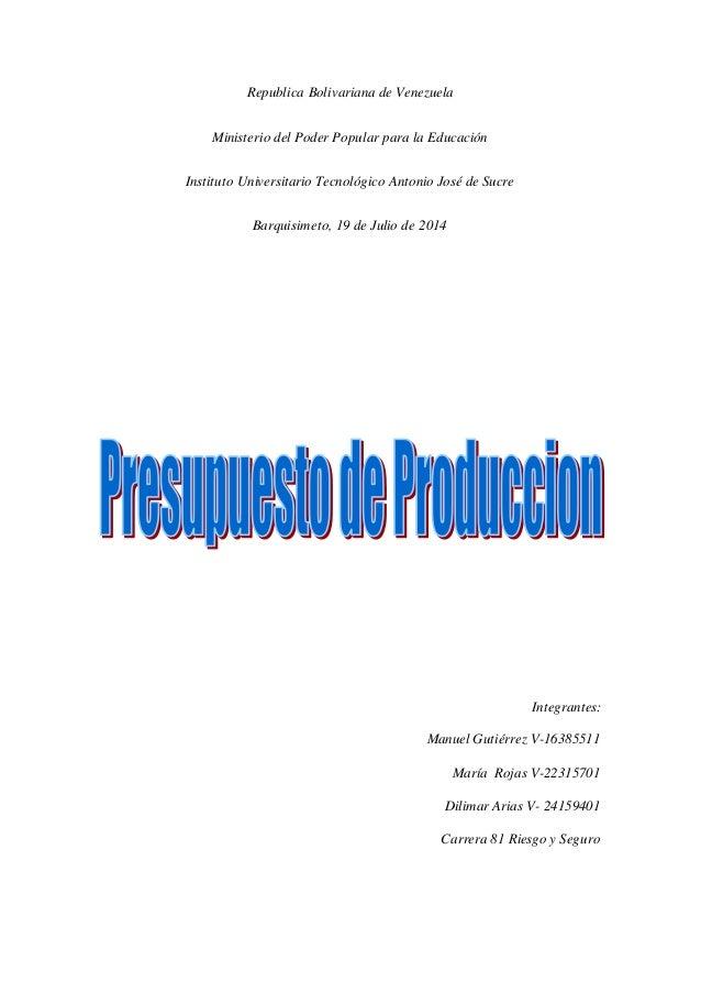 Republica Bolivariana de Venezuela Ministerio del Poder Popular para la Educación Instituto Universitario Tecnológico Anto...