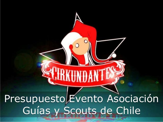 Presupuesto Evento Asociación Guías y Scouts de Chile