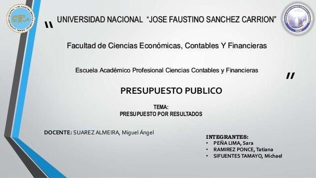 """"""" """" UNIVERSIDAD NACIONAL """"JOSE FAUSTINO SANCHEZ CARRION"""" Facultad de Ciencias Económicas, Contables Y Financieras Escuela ..."""