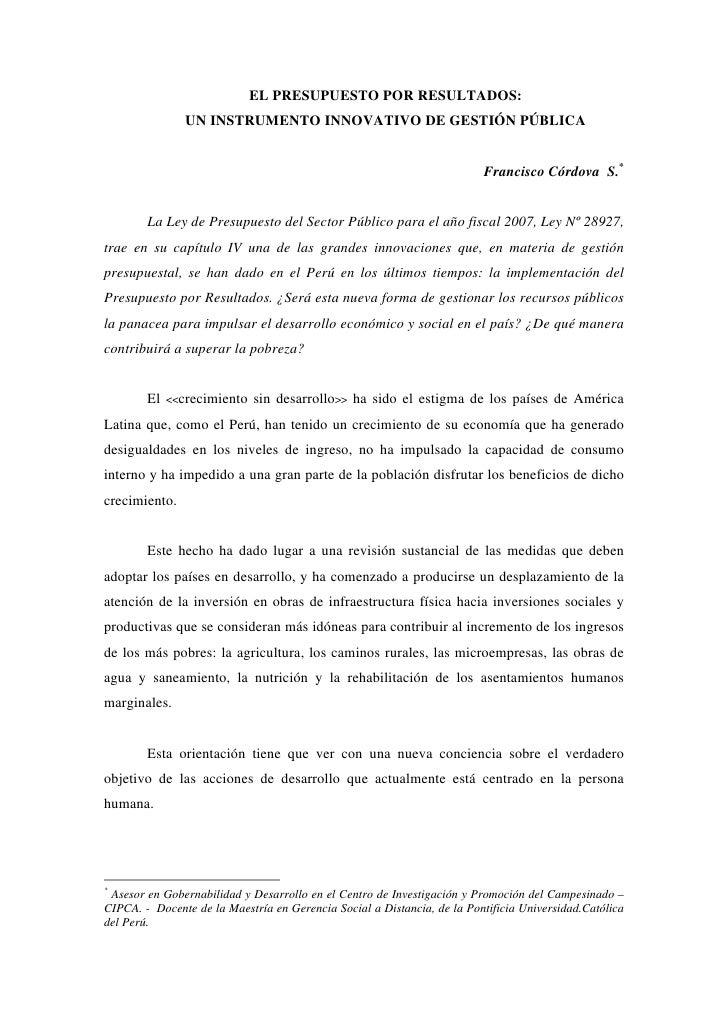 EL PRESUPUESTO POR RESULTADOS:                UN INSTRUMENTO INNOVATIVO DE GESTIÓN PÚBLICA                                ...