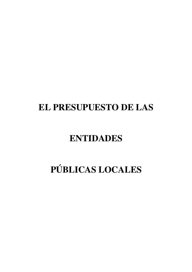 EL PRESUPUESTO DE LAS  ENTIDADES  PÚBLICAS LOCALES