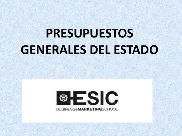 PRESUPUESTOSGENERALES DEL ESTADO